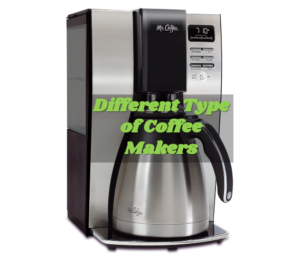 Different Type of Coffee Makers e1519193550377  Cup Coffee Maker Automatic Shut Off