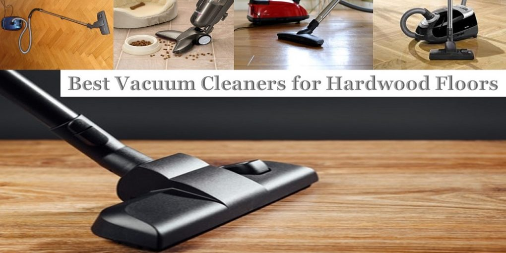 What Is Hardwood Floors Cleaners Best Vacuum Cleaners For