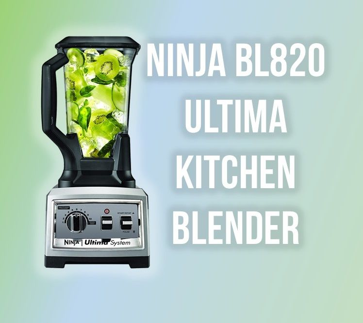 Wondrous Ninja Blender For Best Blending Ninja Bl820 Ultima Download Free Architecture Designs Scobabritishbridgeorg