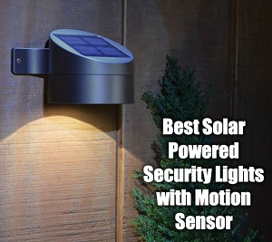 Best Solar Powered Security Lights with Motion Sensor II ...
